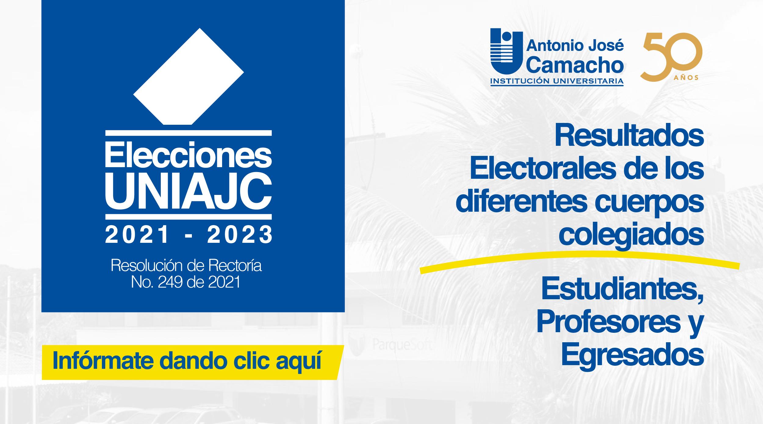 Resultados Proceso Electoral UNIAJC 2021-2023
