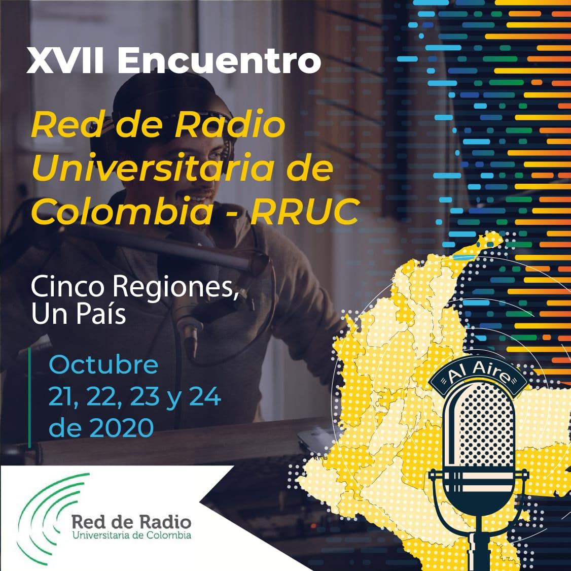 XVII Encuentro de la Red de Radio Universitaria de Colombia-RRUC