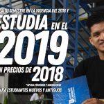 Estudia en el 2019 y paga con los precios del 2018