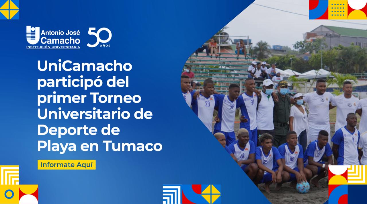 UniCamacho participó del primer Torneo Universitario de Deporte de Playa en Tumaco