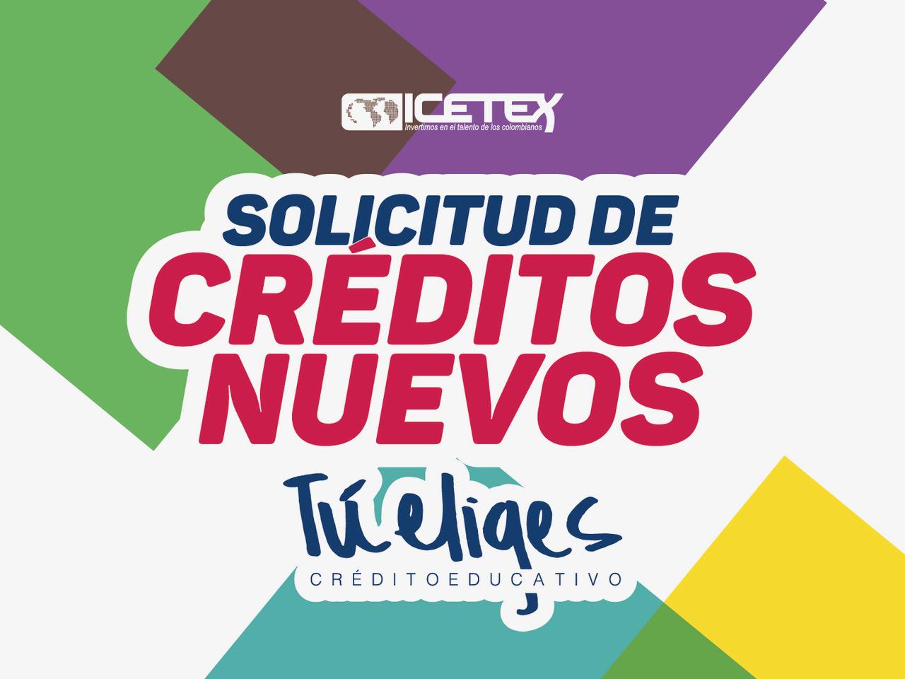 Solicitud de créditos nuevos ICETEX