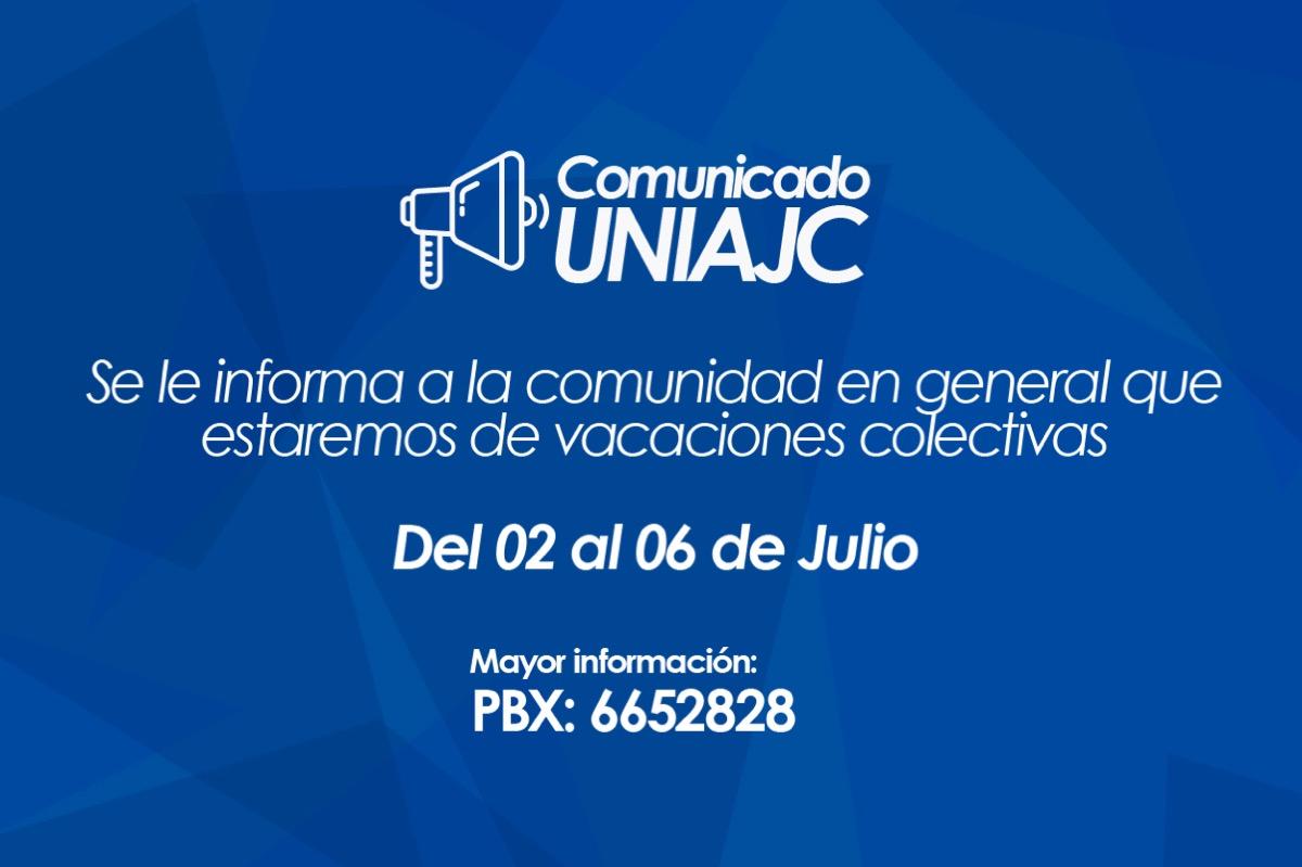 Horario de atención vacaciones colectivas UNIAJC